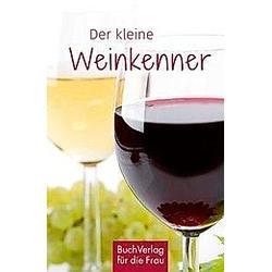 Der kleine Weinkenner. Carlos Steiner  - Buch
