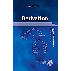 Derivation. Imre Szigeti  - Buch