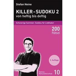 Killer-Sudoku 2 - von heftig bis deftig als Buch von Stefan Heine