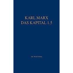 Das Kapital: Bd.5 Marx Das Kapital 1.1.-1.5.. Karl Marx  - Buch