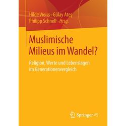 Muslimische Milieus im Wandel? als Buch von