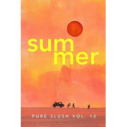 Summer Pure Slush Vol. 12 als Taschenbuch von Pure Slush