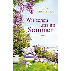 Wir sehen uns im Sommer. Åsa Hellberg  - Buch