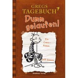 Greg Bd.7 - Dumm gelaufen