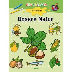 Ausmalbuch - Unsere Natur: Buch von