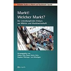 Markt! Welcher Markt? - Buch