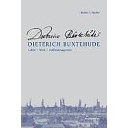 Dietrich Buxtehude. Kerala J. Snyder  - Buch