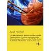 Vero Verlag Die Bleichmittel Beizen und Farbstoffe als Buch von Jacob Herzfeld
