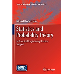 Statistics and Probability Theory. Michael Havbro Faber  - Buch