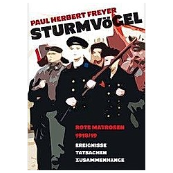 Sturmvögel. Paul Herbert Freyer  - Buch