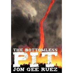 The Bottomless Pit als Buch von Jon Gee Ruez