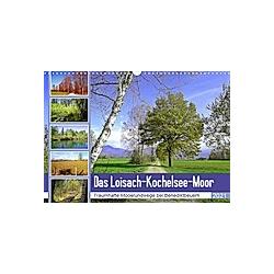 Das Loisach-Kochelsee-Moor Traumhafte Moosrundwege bei Benediktbeuern (Wandkalender 2021 DIN A3 quer)