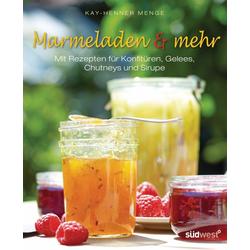 Marmeladen & mehr: eBook von Kay-Henner Menge