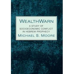 WealthWarn als Buch von Michael S. Moore