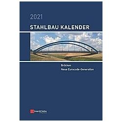 Stahlbau-Kalender: Stahlbau-Kalender 2021 - Buch