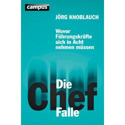 Die Chef-Falle: eBook von Jörg Knoblauch