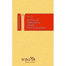 Briefe von Heroinen. Ovid  - Buch