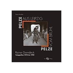 Pelze aus Leipzig - Pelze vom Brühl. Doris Mundus  - Buch