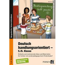Deutsch handlungsorientiert - 5./6. Klasse: Buch von Martina Knipp