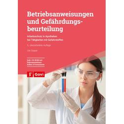 Betriebsanweisungen und Gefährdungsbeurteilung als Buch von Ute Stapel