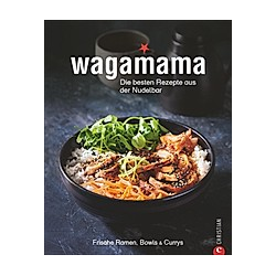Wagamama. Die besten Rezepte aus der Nudelbar - Buch