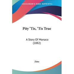 Pity 'Tis 'Tis True als Taschenbuch von Zitto