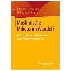 Muslimische Milieus im Wandel? - Buch
