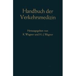 Handbuch der Verkehrsmedizin als Buch von