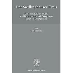 Der Siedlinghauser Kreis.. Norbert Dietka  - Buch