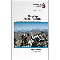 Ringelspitz  Arosa / Rätikon. Manfred Hunziker  - Buch