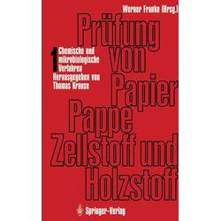 Prüfung von Papier Pappe Zellstoff und Holzstoff als Buch von