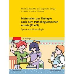 Materialien zur Therapie nach dem Patholinguistischen Ansatz (PLAN): eBook von