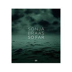 Sonja Braas  So Far - Buch