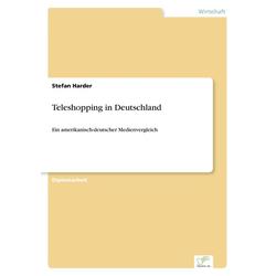 Teleshopping in Deutschland als Buch von Stefan Harder