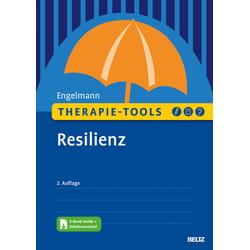 Therapie-Tools Resilienz: Buch von Bea Engelmann