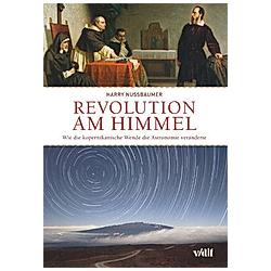 Revolution am Himmel. Harry Nussbaumer  - Buch