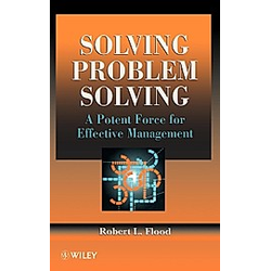 Solving Problem Solving. Flood  Robert L. Flood  - Buch