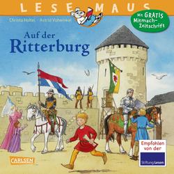 LESEMAUS 105: Auf der Ritterburg: Buch von Christa Holtei
