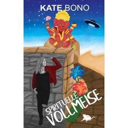 Spirituelle Vollmeise: Buch von Kate Bono