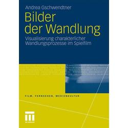 Bilder der Wandlung als Buch von Andrea Gschwendtner