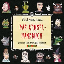 Das Gruselhandbuch als Hörbuch CD von Paul van Loon