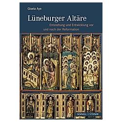 Lüneburger Altäre. Gisela Aye  - Buch