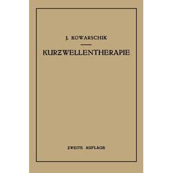 Kurzwellentherapie: eBook von Josef Kowarschik