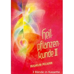 Heilpflanzenkunde 1/3 als Buch von Wilhelm Pelikan/ Walther Roggenkamp