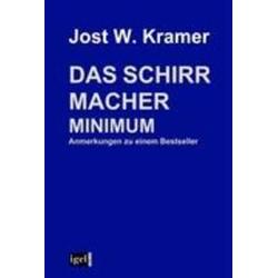 Das Schirrmacher Minimum: Buch von Jost W. Kramer
