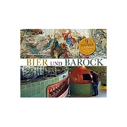 Bier und Barock. Barbara Schwarz  - Buch