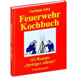 Feuerwehrkochbuch als Buch von Gerlinde Götz