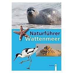 Naturführer Wattenmeer. Rainer Borcherding  - Buch