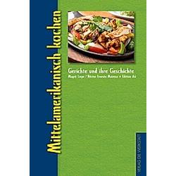 Mittelamerikanisch kochen
