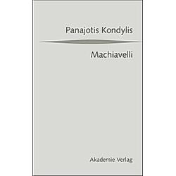 Machiavelli. Panajotis Kondylis  - Buch